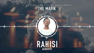 (New Audio)   The Mafik - Rahisi Acoustic   Mp3 Download (New Song)