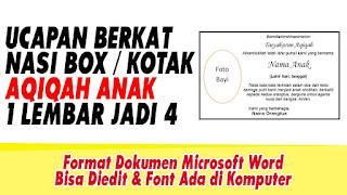 DOWNLOAD UCAPAN NASI BOX  / UCAPAN BERKAT NASI / UCAPAN NASI KOTAK ACARA AQIQAH - FORMAT MICOSOFT WORD