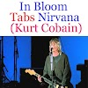 In Bloom Tabs Nirvana (Kurt Cobain) - How To Play In Bloom On Guitar Chords Tabs & Sheet Online