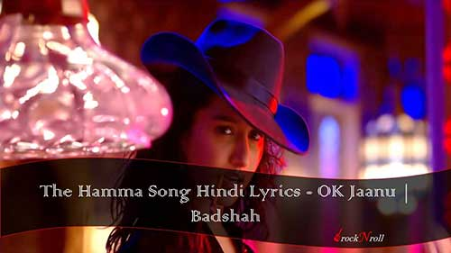 The-Humma-Song-Hindi-Lyrics-OK-Jaanu