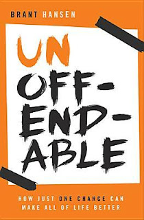 Unoffendable by Brant Hansen