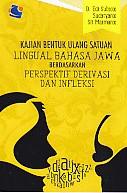Kajian Bentuk Ulang Satuan Lingual Bahasa Jawa Berdasarkan Perspektif Derivasi Dan Infleksi