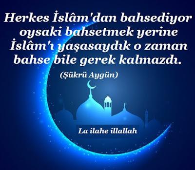 Herkes İslâm'dan bahsediyor oysaki bahsetmek yerine İslâm'ı yaşasaydık o zaman bahse bile gerek kalmazdı, Şükrü Aygün, günün sözü, özlü sözler, güzel sözler, anlamlı sözler, gece, islam, gökyüzü, cami