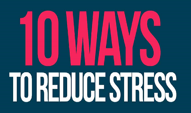 10 Ways to Reduce Stress #infographic