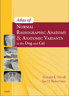 Atlas of Normal Radiographic Anatomy and Anatomic Variants in the Dog and Cat 1st Edition
