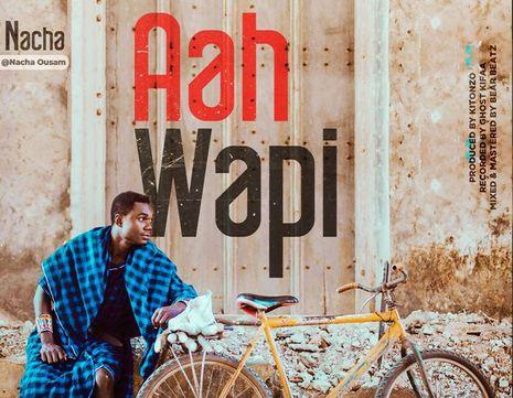 Nacha - Aah Wapi
