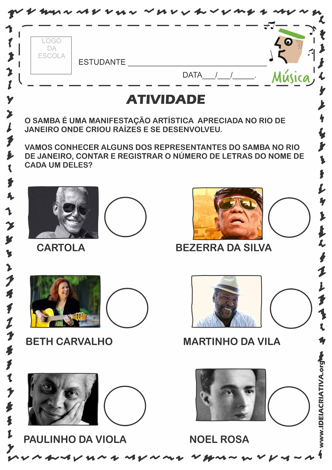 Atividade Rio 450 Anos Grandes Sambistas Cariocas Cartola, Noel Rosa, Bezerra da Silva, Paulinho da Viola, Beth Carvalho, Martinho da Vila.