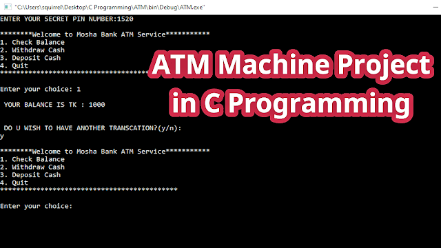ATM Machine project using C program