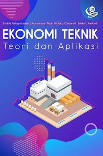 Ekonomi Teknik: Teori dan Aplikasi