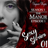 Virginia Waytes' Sexy Stories - The Manor - Season 1 Episode 1