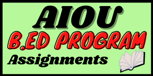 Aiou B.ed assignments in pdf   Learning ki dunya