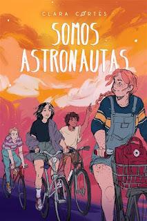Somos astronautas | Clara Cortés | La Galera