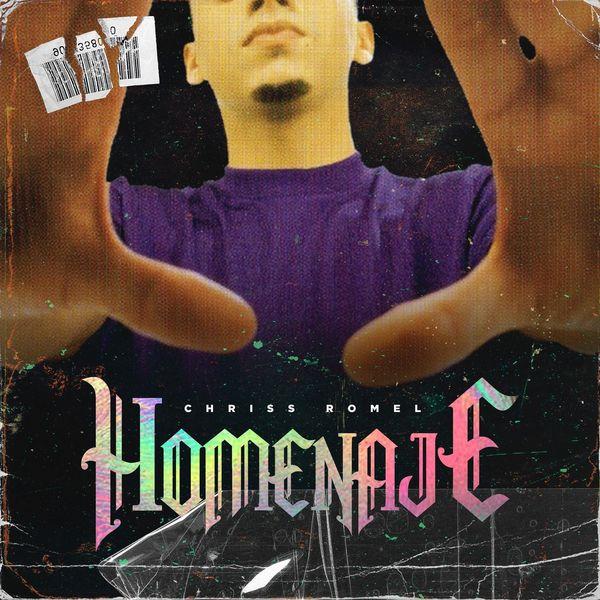 Chriss Romel – Homenaje (Single) 2021 (Exclusivo WC)