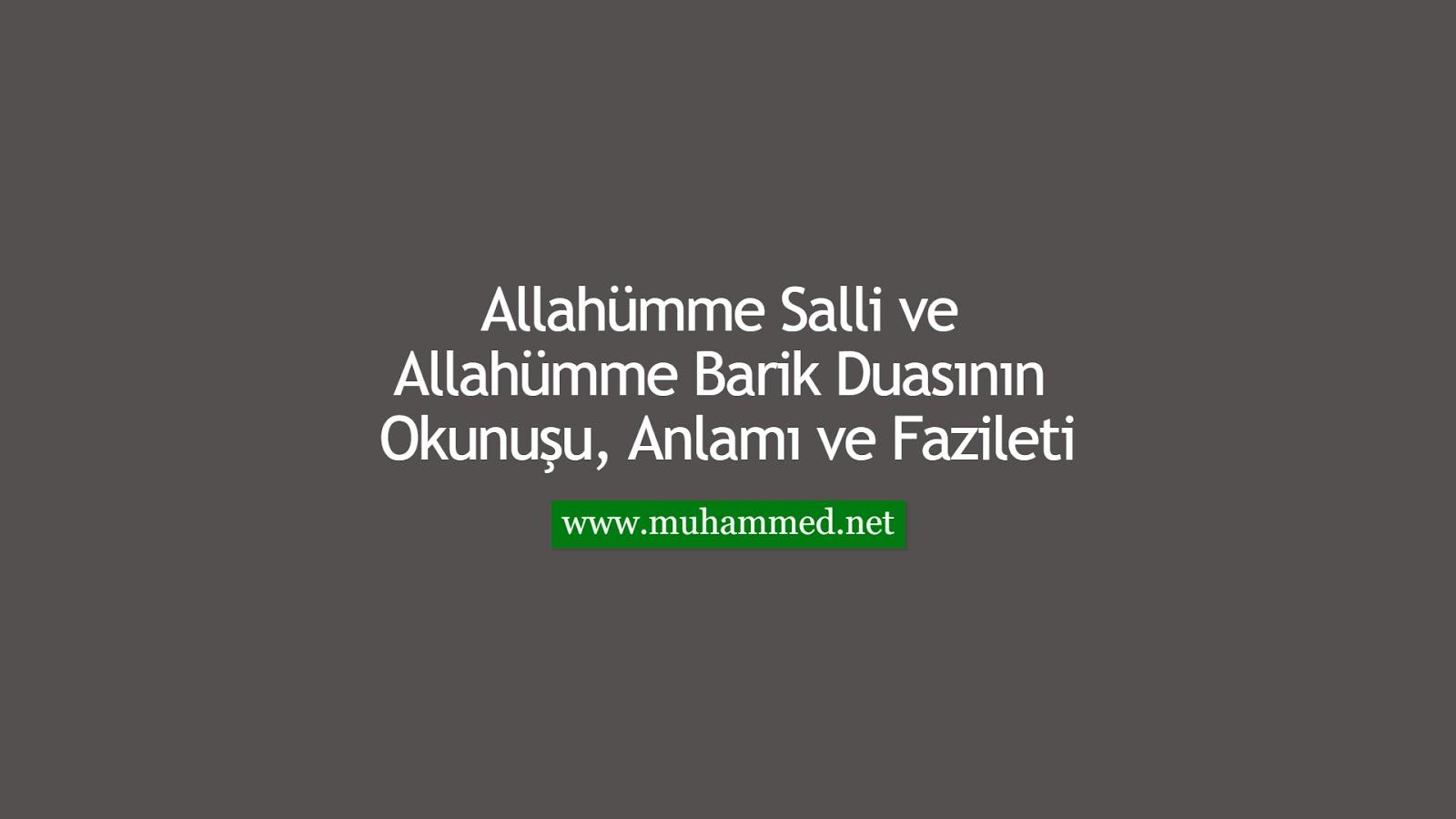 Allahümme Salli ve Allahümme Barik Duasının Okunuşu, Anlamı ve Fazileti