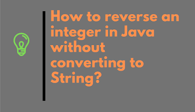 How to Reverse digits of an Integer in Java without converting to String?