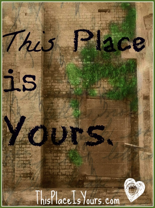 This Place Is Yours