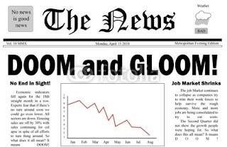 Doom and gloom sells.