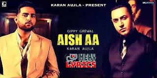 Aish Aa Lyrics By Gippy Grewal