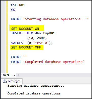 "How to Suppress the ""N Row(s) Affected"" Output Message in SQL Server"