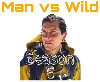 Man vs Wild Bear grylls Season 6 in hindi