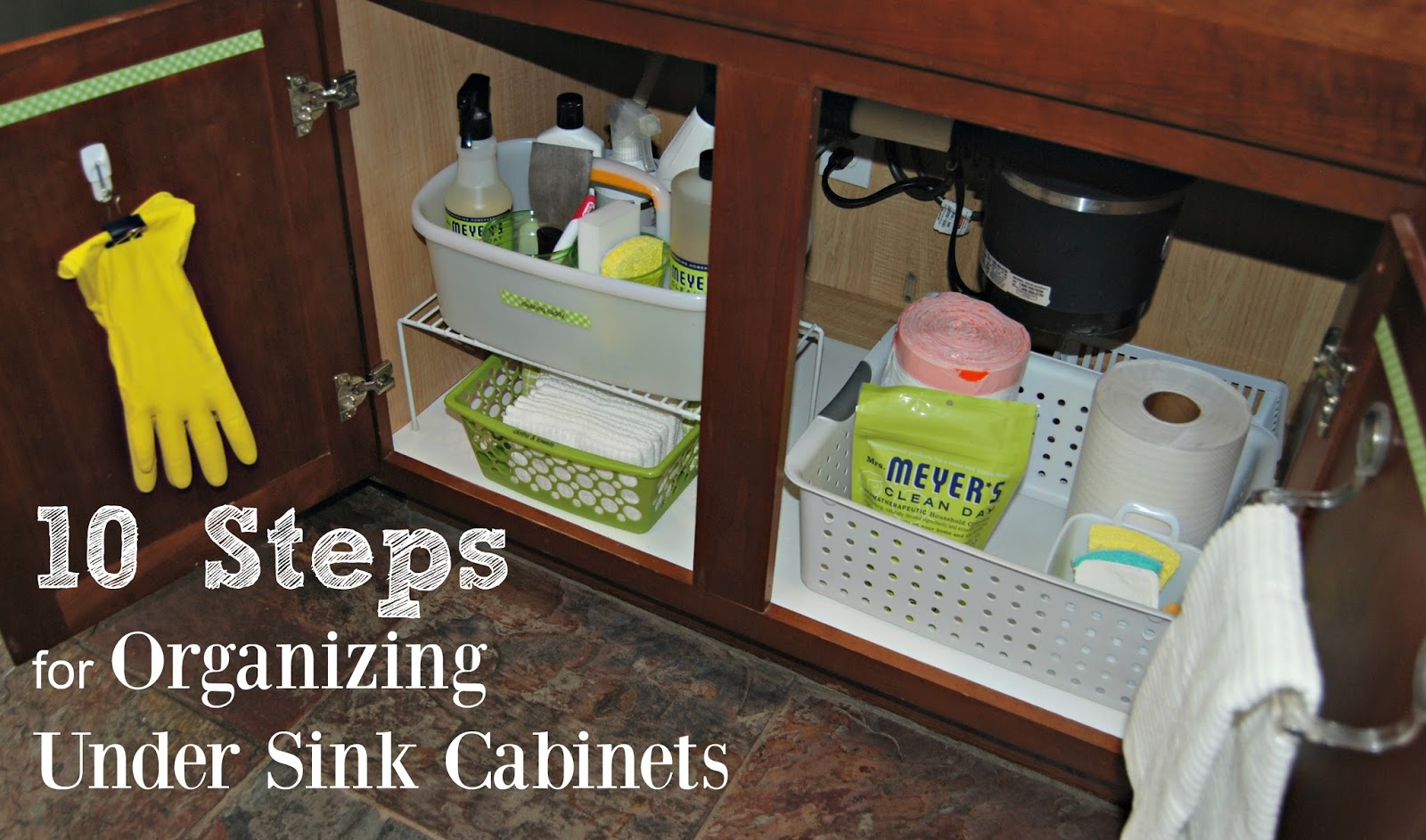 10 steps for organizing under sink cabinets sink kitchen cabinets How to Organize the Under Sink Kitchen Cabinets
