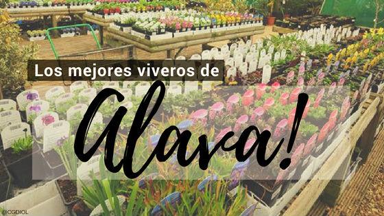Listado de los Mejores Viveros de la Provincia de Alava, España, donde puedes comprar plantas para tus proyectos