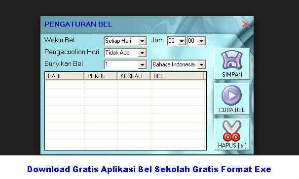 Download Gratis Aplikasi Bel Sekolah Gratis Format Exe