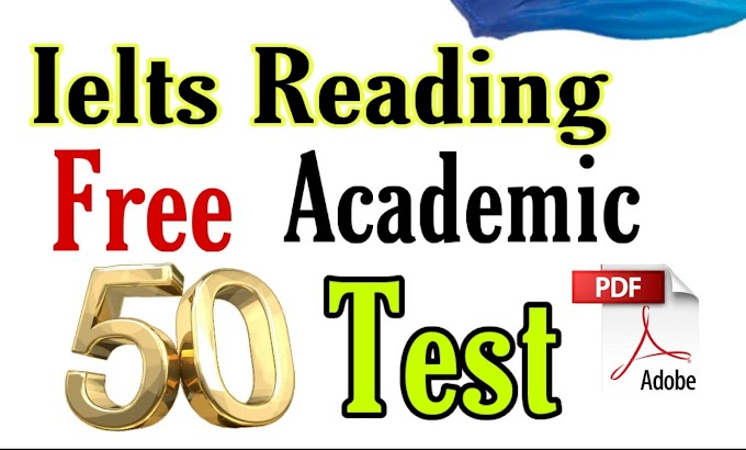 50 ielts Academic reading practice test pdf with answers