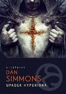 Upadek Hyperiona - Dan Simmons
