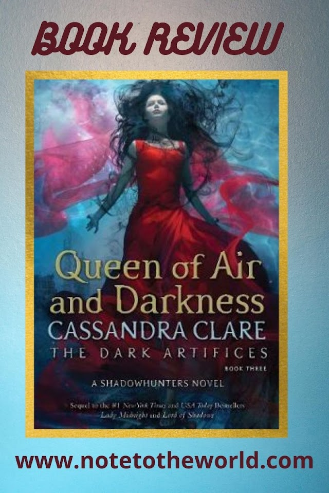 Book Review | Queen of Air and Darkness (The Dark Artifices, Book 3) by Cassandra Clare