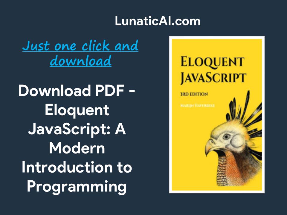 Eloquent JavaScript PDF Download FreeEloquent JavaScript PDF Download Free