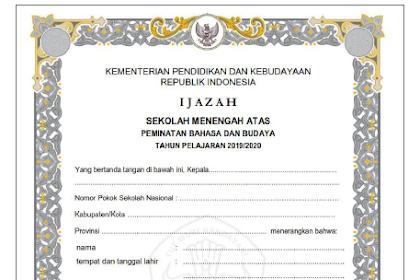 Peraturan Sekretaris Jenderal Kemdikbud Nomor 5 Tahun 2020 Tentang Tata Cara Pengisisan Blanko Ijazah Tahun Ajaran 2019/2020