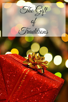 The Gift of Traditions on Homeschool Coffee Break @ kympossibleblog.blogspot.com - Join me at Family, Faith, and Fridays blog for The Gift of December series!
