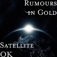 iTunes MP3/AAC Download - Satellite Ok by Rumors In Gold - stream song free on top digital music platforms online | The Indie Music Board by Skunk Radio Live (SRL Networks London Music PR) - Tuesday, 21 May, 2019