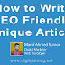 How to write SEO friendly Unique  Article