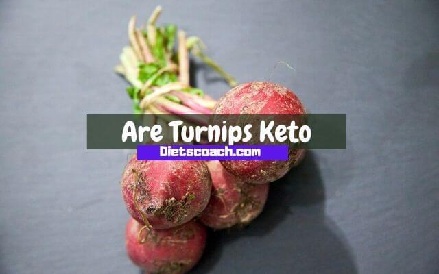 Are Turnips Keto