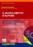 Il nuovo diritto d'autore. Con CD-ROM (9ª edizione)