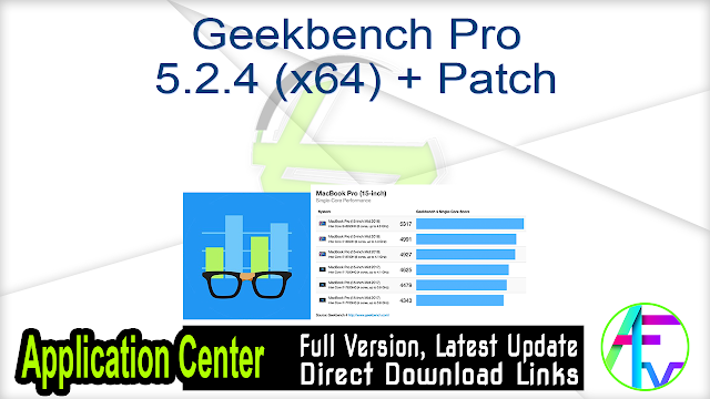 Geekbench Pro 5.2.4 (x64) + Patch