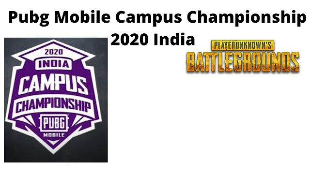Pubg Mobile Campus Championship 2020 India  [ All You Need To Know ]