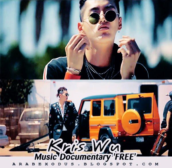 ترجمه || Kris Wu Music Documentary 'FREE'