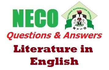 NECO OBJ & Prose 2017 Literature in English Questions and Answer Expo Runz