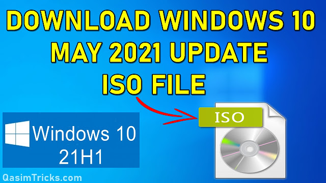 Download Windows 10 (21H1) May 2021 Update ISO File
