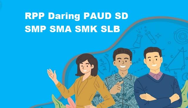 RPP Daring PAUD SD SMP SMA SMK SLB