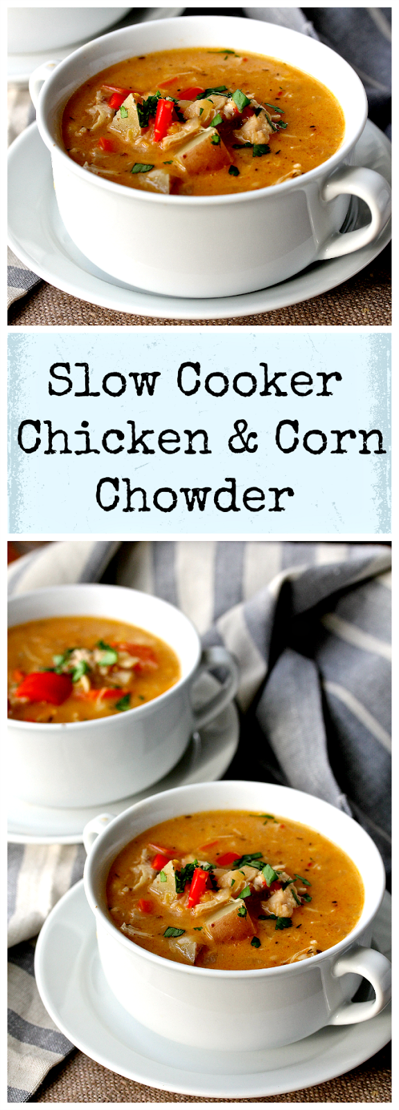 This Slow Cooker Chicken and Corn Chowder is so warming, filling, rich tasting, and perfect for a winter lunch or dinner.