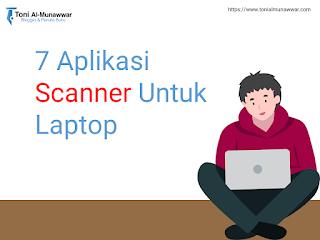 Aplikasi scanner untuk laptop