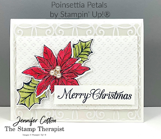 Beautiful Christmas card using Stampin' Up!'s Poinsettia Petals Bundle. We also used the Wrapped in Texture Embossing Folders, Beaded Pearls, Stampin' Cut & Emboss Machine, and Plush Poinsettia Specialty Paper.  Details and video link on blog.  #StampTherapist #Stampinup