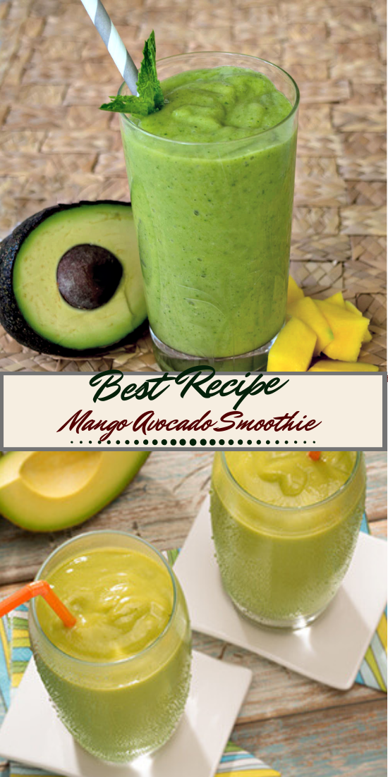 Mango Avocado Smoothie  #healthydrink #easyrecipe #cocktail #smoothie