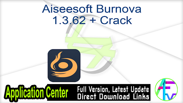 Aiseesoft Burnova 1.3.62 + Crack
