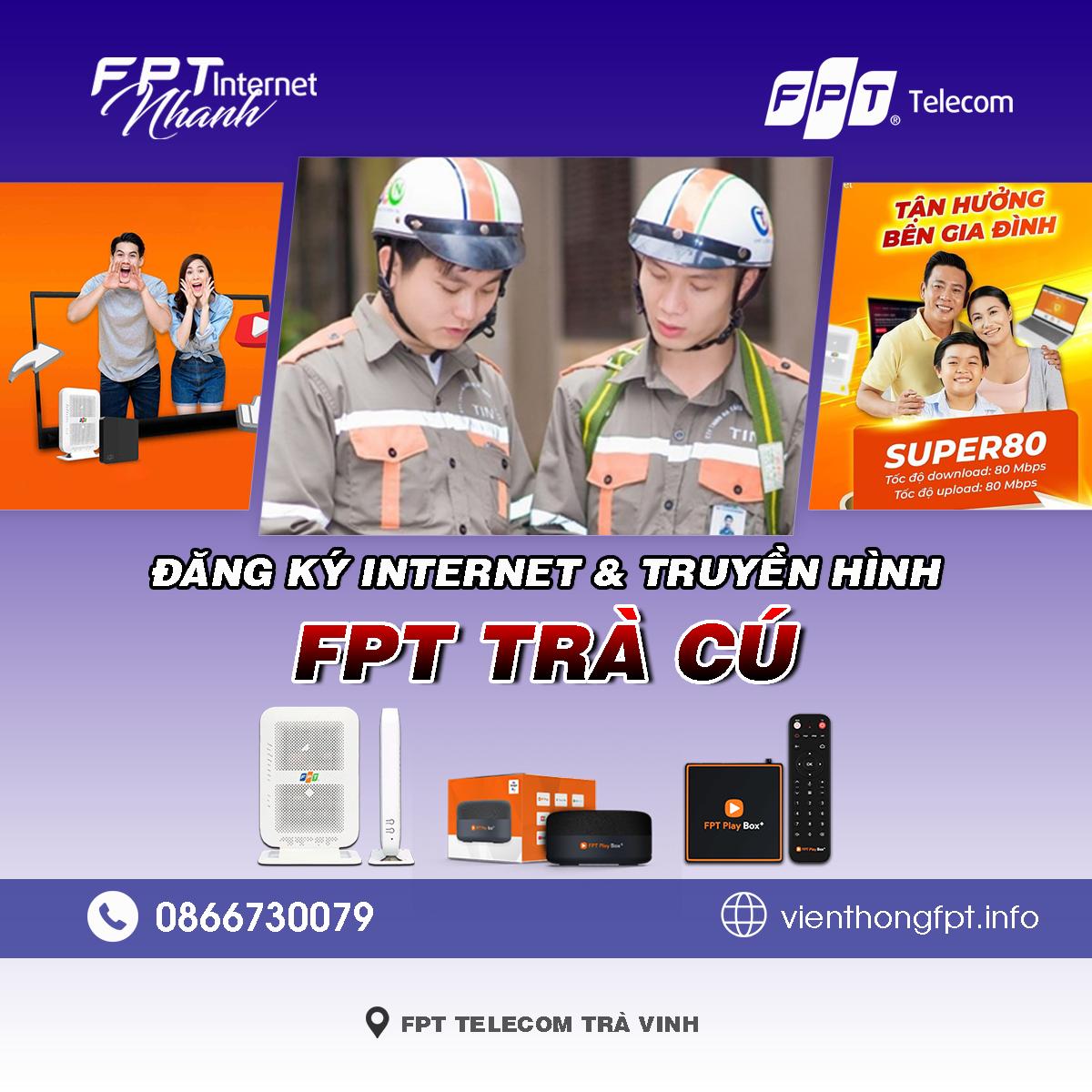 Tổng đài FPT Trà Cú - Đơn vị lắp mạng Internet và Truyền hình FPT