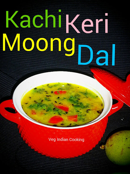 Veg indian cooking kachi keri moong dal whenever this dal is cooked in our house she is always remembered this dal is super easy delicious lip smacking easy to digest forumfinder Images